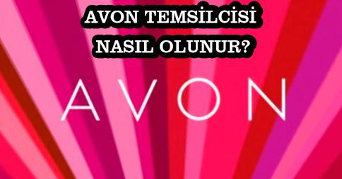 Avon Temsilcisi Nasıl Olunur